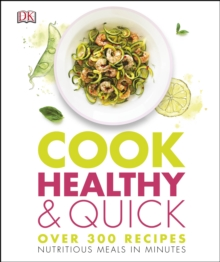 Cook Healthy and Quick, Hardback Book