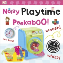 Noisy Playtime Peekaboo!, Board book Book