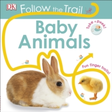 Follow the Trail Baby Animals, Board book Book