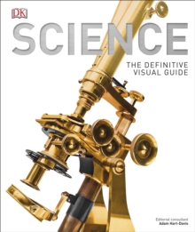 Science : The Definitive Visual History, Hardback Book