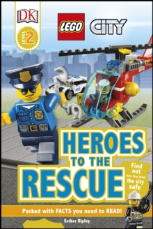 LEGO (R) City Heroes to the Rescue, Hardback Book