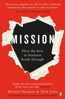 Mission : How the Best in Business Break Through, Paperback Book