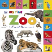 My First Zoo Let's Meet the Animals!, Board book Book