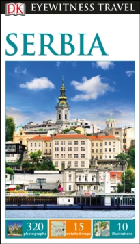 DK Eyewitness Travel Guide Serbia, Paperback / softback Book