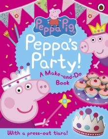 Peppa Pig: Peppa's Party, Paperback / softback Book