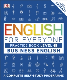 English for Everyone Business English Level 1 Practice Book : A Complete Self Study Programme, Paperback Book