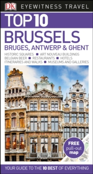 Top 10 Brussels, Bruges, Antwerp and Ghent, Paperback Book