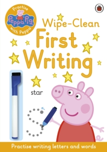Peppa Pig: Practise with Peppa: Wipe-Clean First Writing, Paperback Book