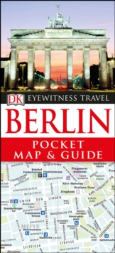 DK Eyewitness Pocket Map and Guide: Berlin, Paperback Book