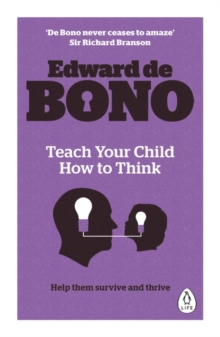 Teach Your Child How to Think, Paperback Book