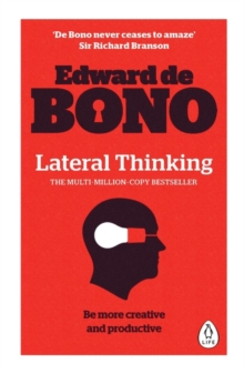 Lateral Thinking : A Textbook of Creativity, Paperback / softback Book