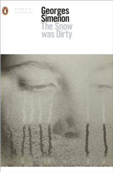 The Snow Was Dirty, Paperback Book