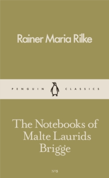 The Notebooks of Malte Laurids Brigge, Paperback Book