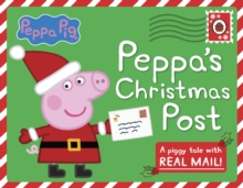 Peppa Pig: Peppa's Christmas Post, Hardback Book