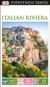 DK Eyewitness Travel Guide Italian Riviera, Paperback Book