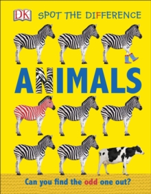 Spot the Difference Animals : Can You Find the Odd One Out?, Board book Book