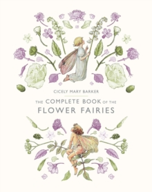 The Complete Book of the Flower Fairies, Hardback Book