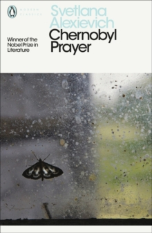 Chernobyl Prayer : A Chronicle of the Future, Paperback / softback Book
