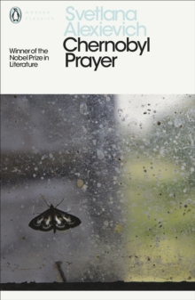 Chernobyl Prayer : A Chronicle of the Future, Electronic book text Book