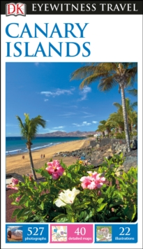 DK Eyewitness Travel Guide Canary Islands, Paperback Book