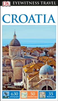 DK Eyewitness Travel Guide Croatia, Paperback Book
