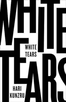 White Tears, Hardback Book