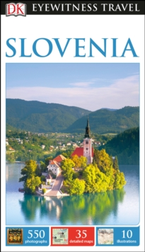 DK Eyewitness Travel Guide Slovenia, Paperback Book