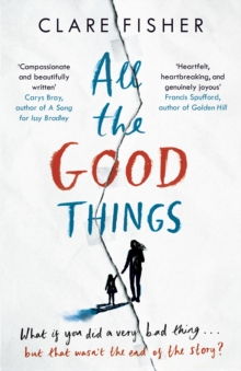 All the Good Things, Hardback Book