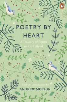 Poetry by Heart : A Treasury of Poems to Read Aloud, Paperback / softback Book
