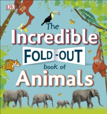 The Incredible Fold-Out Book of Animals, Hardback Book