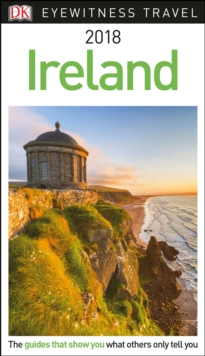 DK Eyewitness Travel Guide Ireland : 2018, Paperback Book