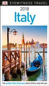 DK Eyewitness Travel Guide Italy : 2018, Paperback Book