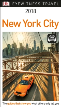 DK Eyewitness Travel Guide New York City : 2018, Paperback Book