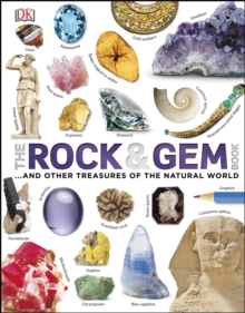 The Rock and Gem Book : ...And Other Treasures of the Natural World, PDF eBook