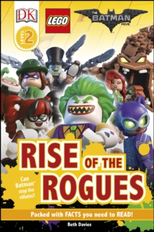 The LEGO (R) BATMAN MOVIE Rise of the Rogues, Hardback Book