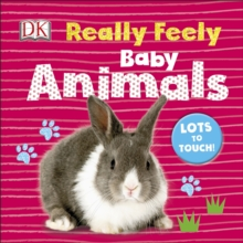 Really Feely Baby Animals, Board book Book