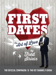First Dates : The Art of Love, Hardback Book