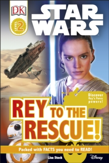 Star Wars Rey to the Rescue!, Hardback Book