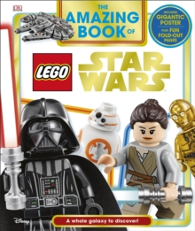 The Amazing Book of LEGO (R) Star Wars : With Giant Poster, Hardback Book