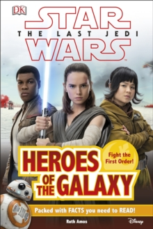 Star Wars The Last Jedi (TM) Heroes of the Galaxy, Hardback Book
