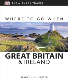 Where to Go When : Great Britain and Ireland, Paperback Book