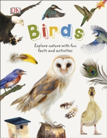 Birds : Explore Nature with Fun Facts and Activities, Hardback Book