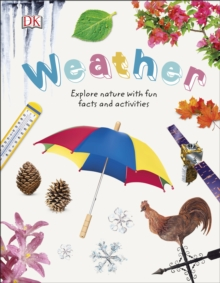 Weather : Explore Nature with Fun Facts and Activities, Hardback Book