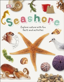 Seashore : Explore Nature with Fun Facts and Activities, Hardback Book
