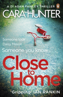Close to Home : The 'impossible to put down' Richard & Judy Book Club thriller pick 2018, Paperback Book