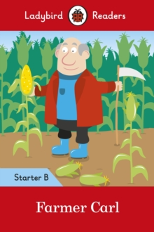 Farmer Carl- Ladybird Readers Starter Level B, Paperback Book