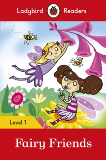 Fairy Friends - Ladybird Readers Level 1, Paperback Book