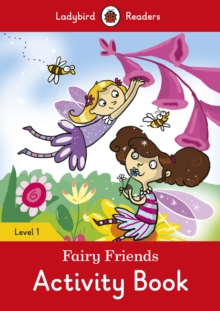 Fairy Friends Activity book  - Ladybird Readers Level 1, Paperback Book