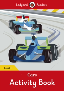 Cars Activity Book - Ladybird Readers Level 1, Paperback Book
