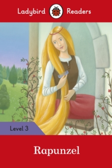 Rapunzel - Ladybird Readers Level 3, Paperback Book